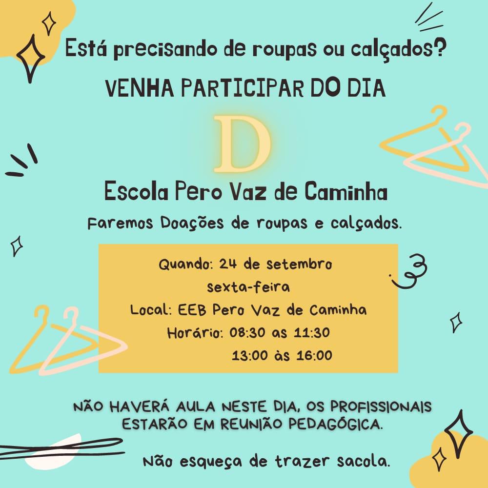 Imagem de divulgação sobre evento pedagógico e ação varal solidário da EEB Pero Vaz de Caminha, de Capoeira, em Florianópolis