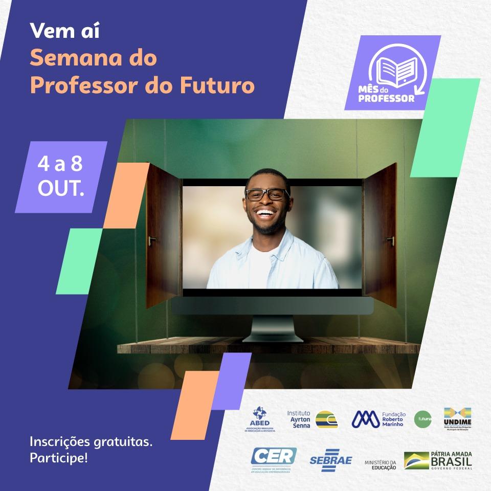 arte de divulgação semana professor do futuro promovida pelo Sebrae