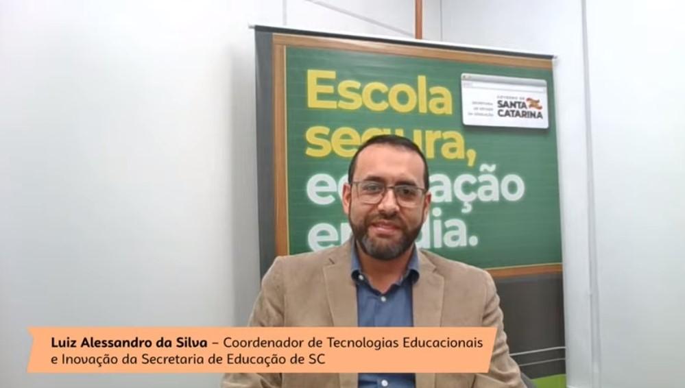 Coordenador de Tecnologias Educacionais e Inovação da Diretoria de Ensino da Secretaria de Estado da Educação de Santa Catarina, Luiz Alessandro da Silva, fala sobre políticas públicas em evento on-line promovido pelo Sebrae
